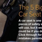 The 5 Biggest Car Seat Mistakes