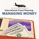 Foreign Finance 101: Managing Your Money Abroad