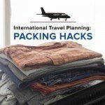 25 Packing Hacks For Traveling Abroad