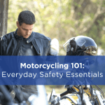 Motorcycling 101: Everyday Safety Essentials
