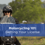 Motorcycling 101: Getting Your License