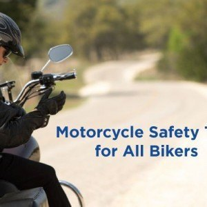 Motorcycle safety tips for all bikers