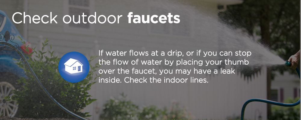 "a hose with text ""check outdoor faucets"""