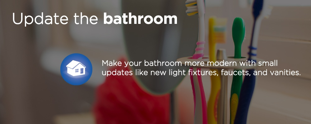 update the bathroom
