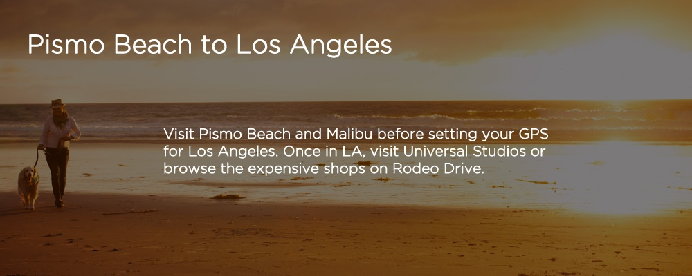 an image with text 'Pismo Beach to Los Angeles'